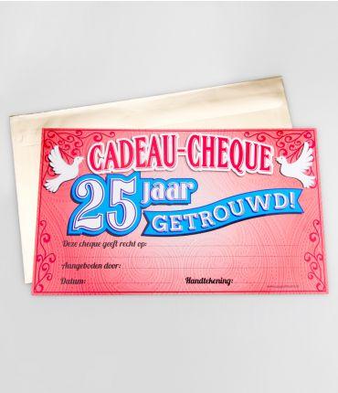 Cadeau Cheques 25 Jaar Getrouwd