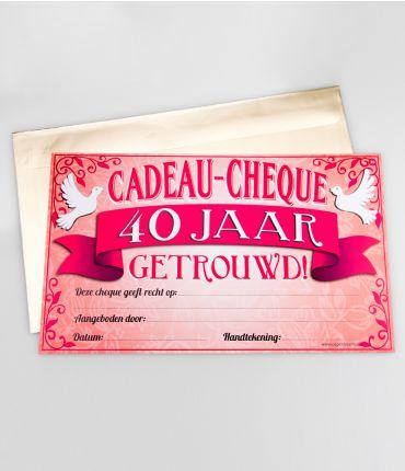 Cadeau Cheques 40 Jaar Getrouwd